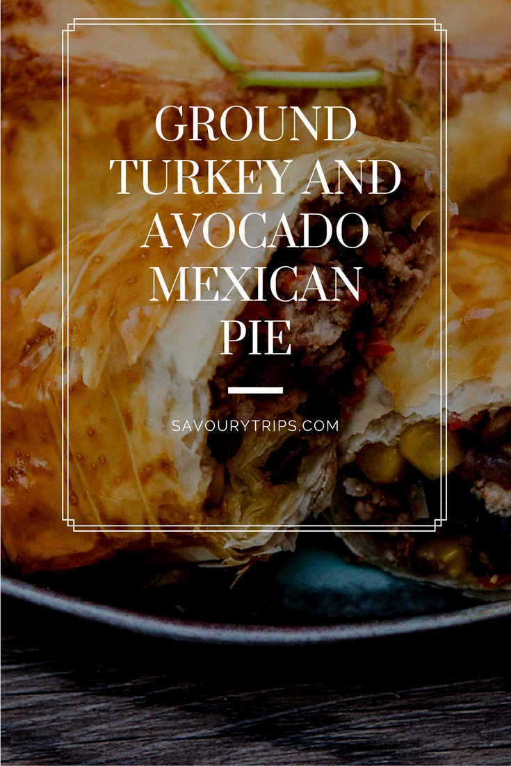Ground turkey and avocado Mexican pieGround turkey and avocado Mexican pie