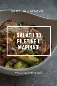 Kako da napravite salatu od piletine u marinadi
