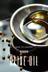 How to choose good olive oil? Kako izabrati dobro maslinovo ulje?
