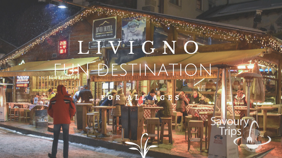 Top 13 things Livigno what to do or where to go